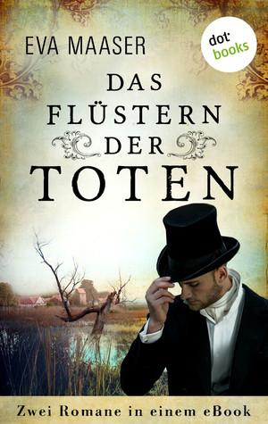 Das Flüstern der Toten: Zwei Romane in einem eBook