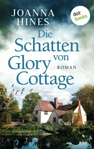 Die Schatten von Glory Cottage