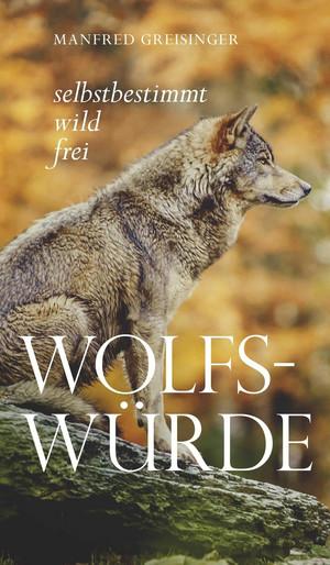 Wolfs-Würde