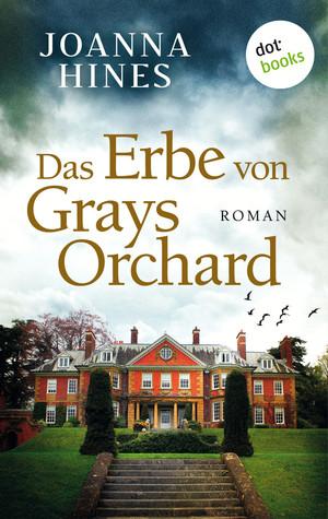 Das Erbe von Grays Orchard