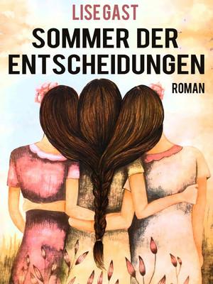 Sommer der Entscheidungen