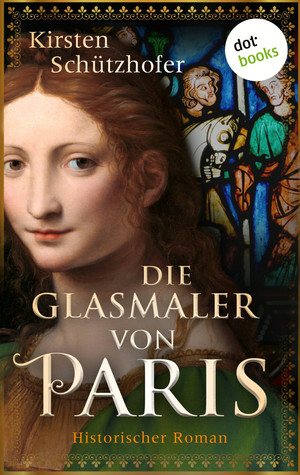 Die Glasmaler von Paris