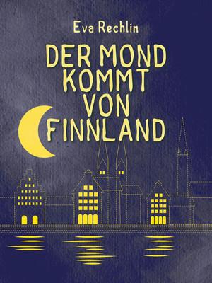 Der Mond kommt von Finnland