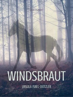 Windsbraut - Pferdegeschichten
