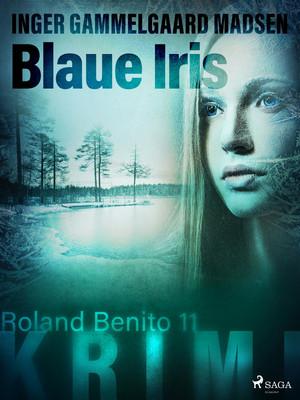 Blaue Iris - Roland Benito-Krimi 11