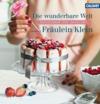 Vergrößerte Darstellung Cover: Die wunderbare Welt von Fräulein Klein. Externe Website (neues Fenster)