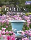 Ein Garten ist niemals fertig