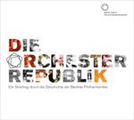 Die Orchesterrepublik