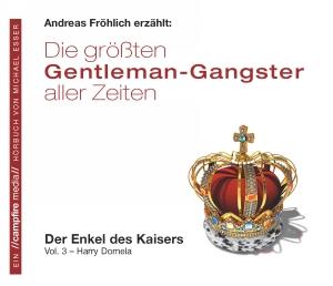 Andreas Fröhlich erzählt: Die größten Gentleman-Gangster aller Zeiten