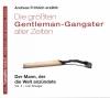 Die größten Gentleman-Gangster aller Zeiten