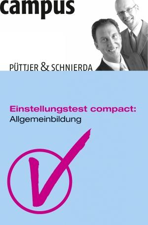 Einstellungstest compact: Allgemeinbildung