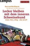 Vergrößerte Darstellung Cover: Locker bleiben mit dem inneren Schweinehund. Externe Website (neues Fenster)
