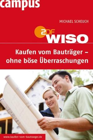 ZDF WISO: Kaufen vom Bauträger - ohne böse Überraschungen