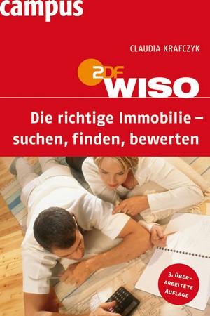 ZDF WISO, Die richtige Immobilie - suchen, finden, bewerten
