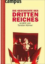 Die Geschichte des Dritten Reiches