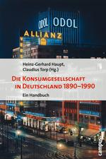 Die Konsumgesellschaft in Deutschland 1890-1990