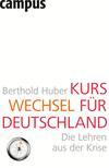 Vergrößerte Darstellung Cover: Kurswechsel für Deutschland. Externe Website (neues Fenster)