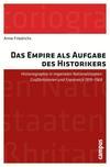 Das Empire als Aufgabe des Historikers