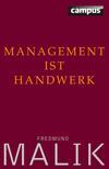 Vergrößerte Darstellung Cover: Management ist Handwerk. Externe Website (neues Fenster)