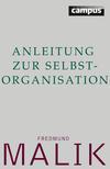 Anleitung zur Selbstorganisation