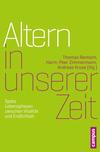 Vergrößerte Darstellung Cover: Altern in unserer Zeit. Externe Website (neues Fenster)