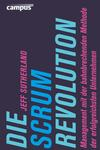 Vergrößerte Darstellung Cover: Die Scrum-Revolution. Externe Website (neues Fenster)