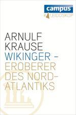 Wikinger - Eroberer des Nordatlantiks
