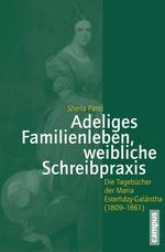 Adeliges Familienleben, weibliche Schreibpraxis