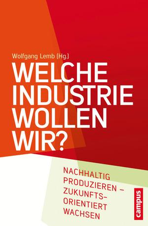 Welche Industrie wollen wir?