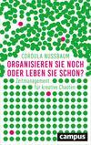 Vergrößerte Darstellung Cover: Organisieren Sie noch oder leben Sie schon?. Externe Website (neues Fenster)