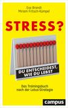 Vergrößerte Darstellung Cover: Stress? Du entscheidest, wie du lebst. Externe Website (neues Fenster)