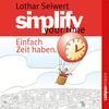 Vergrößerte Darstellung Cover: Simplify your time. Externe Website (neues Fenster)