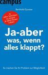 Vergrößerte Darstellung Cover: Ja-aber was, wenn alles klappt?. Externe Website (neues Fenster)