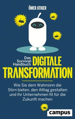 Das Survival-Handbuch digitale Transformation