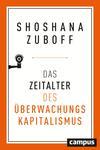 Vergrößerte Darstellung Cover: Das Zeitalter des Überwachungskapitalismus. Externe Website (neues Fenster)