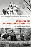 """Wo liegt die """"Humanitäre Schweiz""""?"""