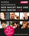 Vergrößerte Darstellung Cover: Wer macht was und was mache ich?. Externe Website (neues Fenster)