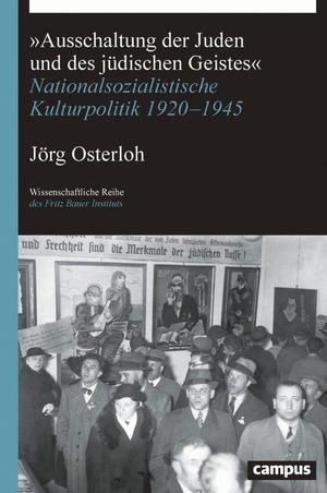 """""""Ausschaltung der Juden und des jüdischen Geistes"""""""