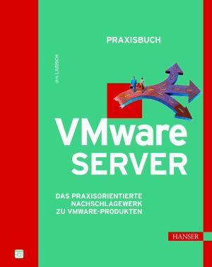 Praxisbuch VMware-Server