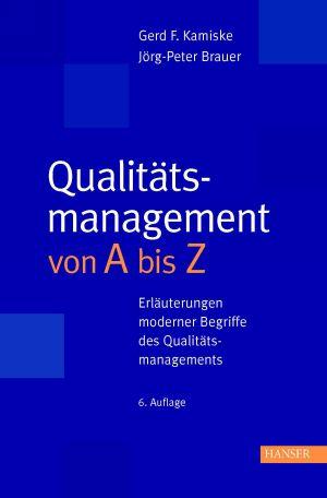 Qualitätsmanagement von A-Z