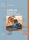 CATIA V5 - Baugruppen und technische Zeichnungen