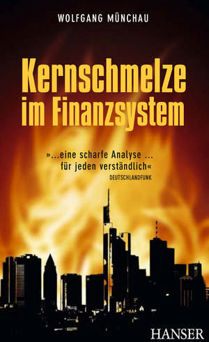 Kernschmelze im Finanzsystem