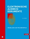 Vergrößerte Darstellung Cover: Elektronische Ausweisdokumente. Externe Website (neues Fenster)