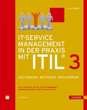 IT-Service Management in der Praxis mit ®ITIL3