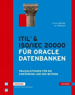 ITIL & ISO/IEC 20000 für Oracle Datenbanken