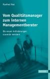 Vergrößerte Darstellung Cover: Vom Qualitätsmanager zum internen Managementberater. Externe Website (neues Fenster)
