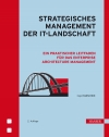 Vergrößerte Darstellung Cover: Strategisches Management der IT-Landschaft. Externe Website (neues Fenster)
