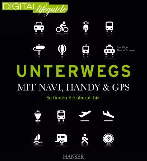 Unterwegs mit Navi, Handy & GPS