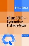 8D und 7STEP - systematisch Probleme lösen