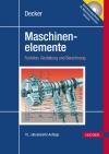 Maschinenelemente - Funktion, Gestaltung und Berechnung